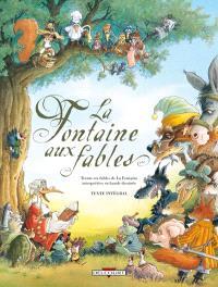 La fontaine aux fables : 36 fables interprétées en bande dessinée : texte intégral
