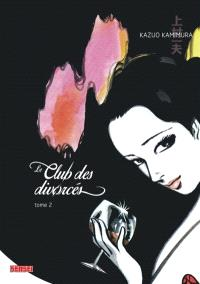Le club des divorcés. Volume 2