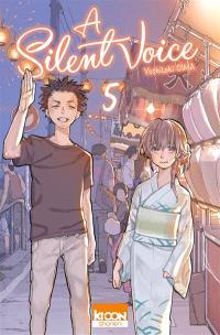 A silent voice. Volume 5