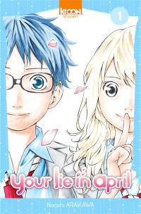 Your lie in april. Volume 1