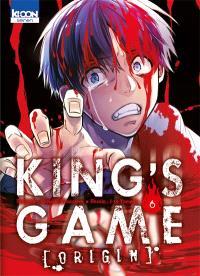 King's game origin. Volume 6