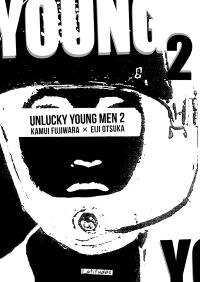Unlucky young men. Volume 2