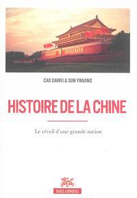 Histoire de la Chine : le réveil d'une grande nation