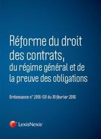 Réforme du droit des contrats, du régime général et de la preuve des obligations : ordonnance n° 2016-131 du 10 février 2016