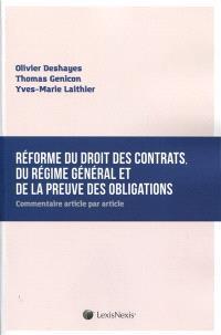 Réforme du droit des contrats, du régime général et de la preuve des obligations : commentaire article par article