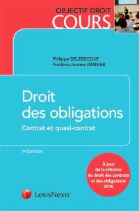 Droit des obligations. Volume 1, Contrat et quasi-contrat