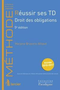 Réussir ses TD. Volume 2, Droit des obligations