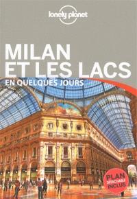 Milan et les lacs en quelques jours