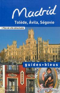 Madrid : Tolède, Avila, Ségovie