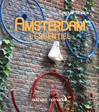 Amsterdam : l'essentiel