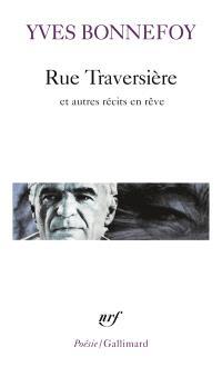 Rue Traversière : et autres récits en rêve