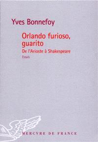 Orlando furioso, guarito : de l'Arioste à Shakespeare