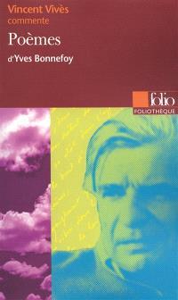 Poèmes d'Yves Bonnefoy