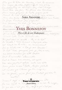 Yves Bonnefoy : père et fils de son Shakespeare