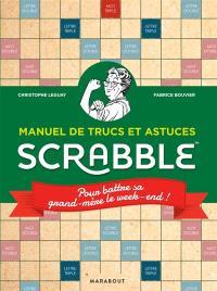 Scrabble : manuel de trucs et astuces