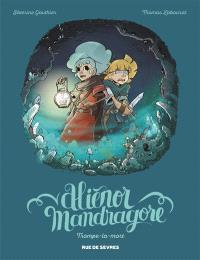 Aliénor Mandragore. Volume 2, Trompe-la-mort