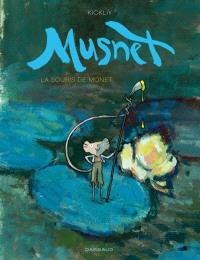Musnet. Volume 1, La souris de Monet