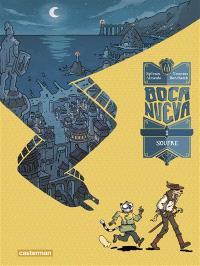 Boca Nueva. Volume 1, Soufre