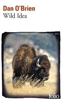 Wild Idea : des bisons à la terre et de la terre aux bisons