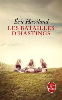 Les batailles d'Hastings