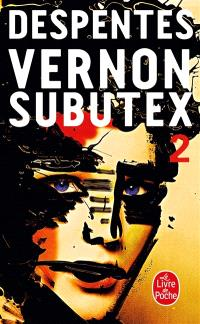 Vernon Subutex. Volume 2