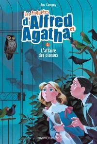 Les enquêtes d'Alfred et Agatha. Volume 1, L'affaire des oiseaux