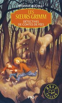 Les soeurs Grimm. Volume 1, Détectives de contes de fées