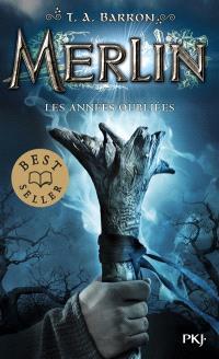 Merlin. Volume 1, Les années oubliées