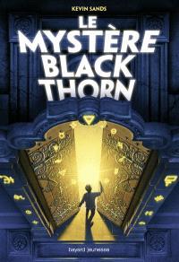 Le mystère Blackthorn