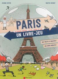 Paris : un livre-jeu : 35 parcours possibles, un seul chemin est bon !