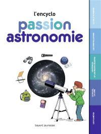 L'encyclo passion astronomie