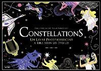 Constellations : un livre phosphorescent à lire sous les étoiles