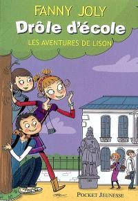 Drôle d'école : les aventures de Lison