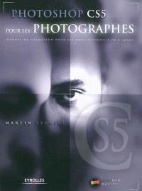 Photoshop CS5 pour les photographes : manuel de formation pour les professionnels de l'image