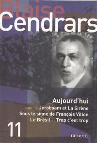 Tout autour d'aujourd'hui. Volume 11, Aujourd'hui; Jéroboam et la sirène; Sous le signe de François Villon