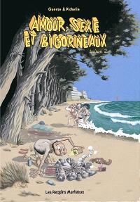 Amour, sexe et bigorneaux. Volume 2