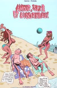 Amour, sexe et bigorneaux : les losers sont en vacances