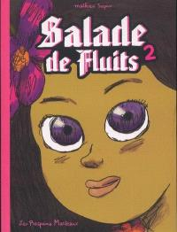 Salade de fluits. Volume 2