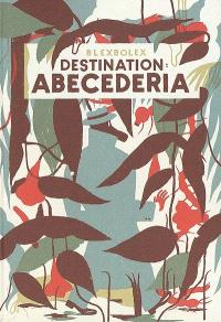 Destination : Abécédéria