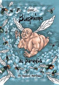 Blasphème au paradis