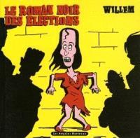 Le roman noir des élections