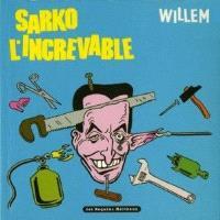 Sarko l'increvable