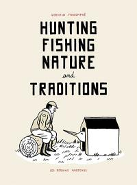 Hunting, fishing, nature and traditions