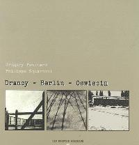Drancy-Berlin-Oswiecim