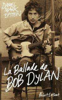 La ballade de Bob Dylan