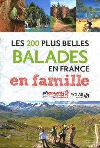 Les 200 plus belles balades en France en famille