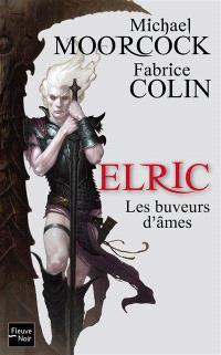 Elric, Les buveurs d'âmes