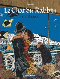 Le chat du rabbin. Volume 3, L'exode