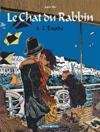 Le chat du rabbin. Volume 3, L'exode