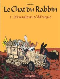 Le chat du rabbin. Volume 5, Jérusalem d'Afrique